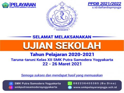 UJIAN SEKOLAH TAHUN PELAJARAN 2020-2021